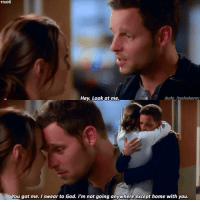 Memes, 🤖, and Alex: 11x06  Hey. Look at me.  dude itsalexkarev  You got me. I swear to God. I'm not going anywhere except home with you. |11x06| I Love this scene so much even if it's Jolex 😂 but Alex 😍 . Probably the only Jolex post I had for a long long long time so this for @alexsmeredith because I know you love them 😘❤ . . greysanatomy alexkarev jowilson jolex greys11x06