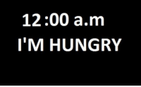 http://iglovequotes.net/: 12:00 a.m  I'M HUNGRY http://iglovequotes.net/