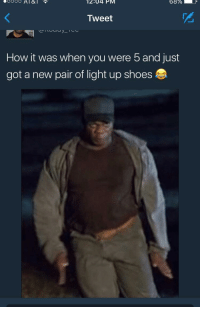 Blackpeopletwitter, Shoes, and How: 12:04 PM  Tweet  How it was when you were 5 and just  got a new pair of light up shoes <p>+10 mph for sure (via /r/BlackPeopleTwitter)</p>