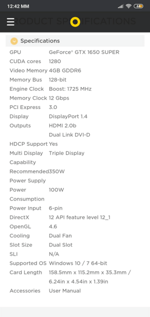 Question:The zotac gtx 1650 super consumes 100w of power.My psu 500w and doesn't have a 6 pin.Is it safe to buy a cable which is from sata to 6 pin??I learned that sata has 60w and the motherboard has 75w.I'm new to the pc world.: 12:42 MM  44  RODUCT SPO FICATIONS  Specifications  GPU  GeForce® GTX 1650 SUPER  CUDA cores  1280  Video Memory 4GB GDDR6  128-bit  Memory Bus  Engine Clock Boost: 1725 MHz  Memory Clock 12 Gbps  PCI Express  3.0  Display  DisplayPort 1.4  HDMI 2.0b  Outputs  Dual Link DVI-D  HDCP Support Yes  Multi Display Triple Display  Capability  Recommended350W  Power Supply  Power  100W  Consumption  Power Input  6-pin  12 API feature level 12_1  DirectX  OpenGL  4.6  Cooling  Dual Fan  Slot Size  Dual Slot  N/A  SLI  Supported O  Windows 10 / 7 64-bit  158.5mm x 115.2mm x 35.3mm /  Card Length  6.24in x 4.54in x 1.39in  Accessories  User Manual Question:The zotac gtx 1650 super consumes 100w of power.My psu 500w and doesn't have a 6 pin.Is it safe to buy a cable which is from sata to 6 pin??I learned that sata has 60w and the motherboard has 75w.I'm new to the pc world.