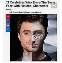 Lol, Memes, and Fictional: 12 Celebrities Who Share The Same  Face With Fictional Characters  12. Daniel Radchito and Horry Potter I missed you guys! -Ember lol hilarious cleanaccount cleanmemes hahaha cleanfunnyme
