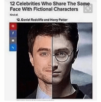 Cute, Dank, and Emoji: 12 Celebrities Who Share The Same  Face With Fictional Characters  12. Daniel Radchito and Horry Potter NO WAY ~✿~ ↝ 🥐 QOTP ↬ comment below your 14th recent emoji :) ↝ 💕 AOTP ↬ 🍍 ↝ 🌻 Follower Count ↬ ~✿~ accurate clean cleanmeme cleanmemes comedy cute dank dankmeme dankmemes funny ha haha hilarious kawaii kawaiimeme kawaiimemeteam lol me meme memes omg pun puns relatable tbh true tumblr tumblrpost tumblrposts wow