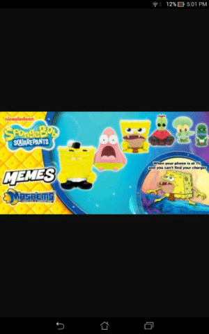 Spongebob Mashems | SpongeBob SquarePants Amino: 12%D 5:01 PM  Je  SQUAREPANTS  when your phone is at 1%  and you canl find your charger  MEMES Spongebob Mashems | SpongeBob SquarePants Amino