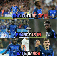 Future, Memes, and France: 12  RAG THE FUTURE OF  CREDITS:  @FOOTY.TANK  FRANCEISIN  SAFEHANDS The future of France! 🇫🇷 Follow: @trollfootballme