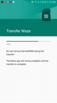 12 Transfer Waze 7 2% Do Not Remove the bAdOINk During the