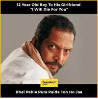"""Kids these days :p  Revamp your wardrobe with us: http://bwkf.shop/View-Collection: 12 Year Old Boy To His Girlfriend  """"I Will Die For You""""  Bewakoof  .com  Bhai Pehle Pura Paida Toh Ho Jaa Kids these days :p  Revamp your wardrobe with us: http://bwkf.shop/View-Collection"""
