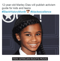 "Twelve-year-old Marley Dias proved once again that she is a hero we all need! With the help of the Scholastic, Marley is publishing an activism guide for children and teens. In a press release she wrote: ""I am so excited to be doing this book with Scholastic,"" Marley said. ""All my friends can probably only name one publishing house and that is Scholastic; they are everywhere. Scholastic is the perfect partner for spreading my message of diversity, inclusion and social action."" The book will target kids ages 10 and up and will teach them how to turn their passion into action. The book will explain things like activism, social justice, volunteerism, and equity. The book will also encourage literacy and diversity and guide young people to use their strength to create positive changes. The book will be released in spring 2018. This book is something that we've been waiting for so long! Growing a healthy generation is very important. Kids have to know how important it is to fight for their rights and equality. They have to learn about the diversity. With books like this and kids like this, our future will be so bright! move9 move themove moveorginization westphiladelphia somethingsneverchange onthemove cornelwest mumiaabujamal hate5six philadelphia knowledgeispower blackpride blackpower blacklivesmatter unite panafricanrootsmove blackhistorymonth: 12-year-old Marley Dias will publish activism  guide for kids and teens  #BlackHistory Month  #black excellence  PAN-AFRICAN ROOTS MOVE Twelve-year-old Marley Dias proved once again that she is a hero we all need! With the help of the Scholastic, Marley is publishing an activism guide for children and teens. In a press release she wrote: ""I am so excited to be doing this book with Scholastic,"" Marley said. ""All my friends can probably only name one publishing house and that is Scholastic; they are everywhere. Scholastic is the perfect partner for spreading my message of diversity, inclusion and social action."" The book will target kids ages 10 and up and will teach them how to turn their passion into action. The book will explain things like activism, social justice, volunteerism, and equity. The book will also encourage literacy and diversity and guide young people to use their strength to create positive changes. The book will be released in spring 2018. This book is something that we've been waiting for so long! Growing a healthy generation is very important. Kids have to know how important it is to fight for their rights and equality. They have to learn about the diversity. With books like this and kids like this, our future will be so bright! move9 move themove moveorginization westphiladelphia somethingsneverchange onthemove cornelwest mumiaabujamal hate5six philadelphia knowledgeispower blackpride blackpower blacklivesmatter unite panafricanrootsmove blackhistorymonth"
