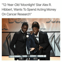 "RESPECT 👏👏👏 moonlight If you haven't already, support by watching the film 'Moonlight': 12-Year-old Moonlight Star Alex R  Hibbert, Wants To Spend Acting Money  On Cancer Research"" RESPECT 👏👏👏 moonlight If you haven't already, support by watching the film 'Moonlight'"
