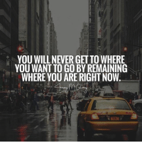 If you want something you've never had you have to do something you've never done! The definition of insanity is doing the same thing repeatedly and expecting different results!   JeremyMcGilvrey: 12  YOU WILL NEVER GET TO WHERE  YOU WANT TO GO BY REMAINING  WHERE YOU ARE RIGHT NOW If you want something you've never had you have to do something you've never done! The definition of insanity is doing the same thing repeatedly and expecting different results!   JeremyMcGilvrey