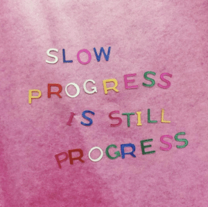 Frog, Still, and Slow: 120  SLOW  FROG RESS  S STILL  PROGRESS