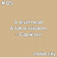 #CAPRICORN ♑:  #125  A level head  & full of wisdom  Capricorn  zodiaccity #CAPRICORN ♑
