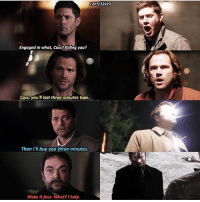 Memes, Angel, and Help: 12x7/12x23  Engaged in what, Cass?Killing you?  Cass, you'll last three minutes tops.  Then I'll buy you three minutes  Make it four. What? I help This hurts supernatural Cw supernaturalcw dean cas castiel sam sammy samwinchester deanwinchester bobbysinger angel demon demons monsters supernaturalvideo video destiel jared jensen misha jaredpadalecki mishacollins jensenackles