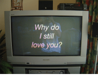 Love, Why, and You: 13  cn  Why do  l still  love you?