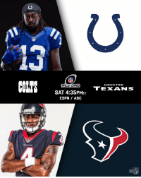 Abc, Indianapolis Colts, and Espn: 13  NFL  OLT  HOUSTON  WILD CARD  TEXANS  SAT 4:35PMET  ESPN/ ABC  TEXANS  NFL Who's taking Round Three?  @Colts vs. @HoustonTexans tomorrow on Wild Card Weekend! #NFLPlayoffs #Colts #Texans https://t.co/DfGtKHHOxo