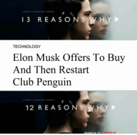 """Club, Tumblr, and Blog: 13 REASON  TECHNOLOGY  Elon Musk Offers To Buy  And Then Restart  Club Penguin  12 REASON  HY <p><a href=""""http://awesomesthesia.tumblr.com/post/173551429304/elon-the-melon"""" class=""""tumblr_blog"""">awesomesthesia</a>:</p>  <blockquote><p>Elon the melon</p></blockquote>"""