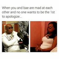 Respeck: When you and bae are mad at each  other and no one wants to be the 1st  to apologize.  @Ray Charles NY  REVOLT Respeck