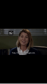 Memes, Grey's Anatomy, and Been: 14-  Truly, l have been through a lot, Me after watching 13 season of Grey's Anatomy 😂😂😂 https://t.co/UhrH6I1wMl