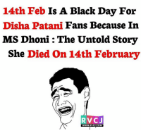 Remember that scene.. rvcjinsta: 14th Feb  Is A Black Day For  Disha Patani  Fans Because In  MS Dhoni The Untold Story  She Died on 14th February  RVC J  WWW. RVCJ.COM Remember that scene.. rvcjinsta