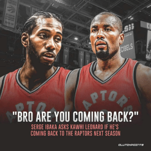 "Awkward... — @raptorsnationcp: 15-10  IN  ELS  42  PTO  ""BRO ARE YOU COMING BACK?  SERGE IBAKA ASKS KAWHI LEONARD IF HE'S  COMING BACK TO THE RAPTORS NEXT SEASON Awkward... — @raptorsnationcp"