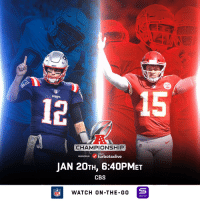 Memes, Nfl, and Patriotic: 15  PATRIOTS  CHAMPIONSHIP  inturf  PRESENTED BYturbotaxlive  JAN 20TH, 6:40PMET  CBS  NFL  WATCH ON-THE-G0  YAHOO! It'll be decided at Arrowhead. The @Patriots. The @Chiefs. See you there.  📺: #NEvsKC -- Sunday 1/20 (6:40PM ET) on CBS https://t.co/ECyFmVTOSe