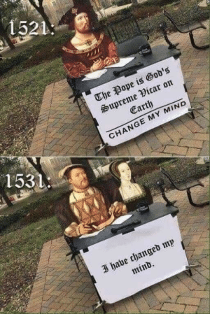 Memes, Pope Francis, and Supreme: 1521  tea  The Pope is God's  Supreme Vicar on  Earth  CHANGE MY MIND  1531  3 habe changed mp  mind Anglican memes