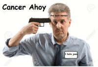 best memes: Cancer Ahoy  the best memes  hate jews