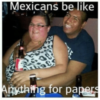 LOL: Mexicans be like  mg for pa LOL