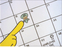 FEBRUARY 15TH IS ANNOY SQUIDWARD DAY, TODAY IS THE ONLY DAY YOU CAN RT THIS: 16  23  22  EMPLOYEE FEBRUARY 15TH IS ANNOY SQUIDWARD DAY, TODAY IS THE ONLY DAY YOU CAN RT THIS