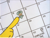 February 15th?? You mean annoy squidward day?: 16  23  22  EMPLOYEE February 15th?? You mean annoy squidward day?
