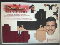 Head to the Bachelorette website and print the pocket Osher. (No shit, this is for real!) Take a photo of your pocket Osher in a compromising position and post it on our page. We'll share be best one ‪#‎bacheloretteau‬ ‪#‎bachelormemes‬  http://images.tenplay.com.au/…/TheBachelorette_2015_PocketO…: WATCH  BACHELORETTE  WITH POCKET OSHER!  Print Osher out, then carefully cut out the shapes.  Fold along the lines and put him together with sticky tape or glue  Share your pocket osher pics using the hashtag aBacheloretteAU  And don't forget to save a spot on the couch for pocket osher when you  tune in to The Bachelorette, 730 Wednesday and Thursday on TEN Head to the Bachelorette website and print the pocket Osher. (No shit, this is for real!) Take a photo of your pocket Osher in a compromising position and post it on our page. We'll share be best one ‪#‎bacheloretteau‬ ‪#‎bachelormemes‬  http://images.tenplay.com.au/…/TheBachelorette_2015_PocketO…