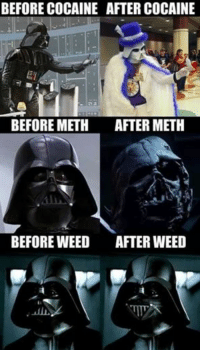 star wars images: BEFORE COCAINE AFTER COCAINE  ET  BEFORE METH  AFTER METH  BEFORE WEED  AFTER WEED