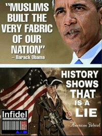 """Muslim Meme: """"MUSLIMS  BUILT THE  VERY FABRIC  OF OUR  NATION""""  Barack Obama  Infidel  incorporated  HISTORY  SHOWS  THAT  IS A  LIE"""