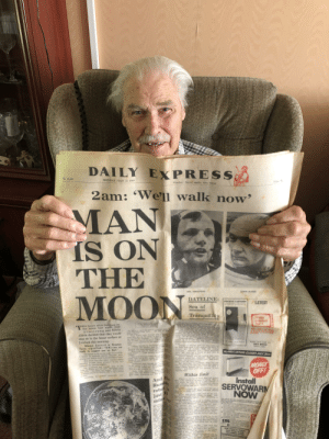 """Af, Money, and Pressure: 17  DAILY EXPRESS  No. 21499  MONDAY JULY 21 1969  Westher: Sunay spells; very wan  Pr  2am: Well walk now'  MAN  IS ON  THE  MOON  WE ARMATRONG  KIN ALBRIN  DATELINE:  FOCKET CABTOON  LATEST  Sea of  Tranquillity  Te  WO hours sfter landSeg on  the moon last night Neil  Armstrong and Edwin  Aldrin decided that they would  step on to the lunar surface at  2 o'clock this morning.  Two  Par  Mission Control in Houston  Texas, sign alled: """"OK we are  ready to support you on that.  The moon walk was brought forward by  hours 12 minules mainly because Arm  strong and Aldrin were in tremendous form  But there was also some concern aboit  possible trouble from pressure in the fuel  pipes of the descent engine  Theacrat had touched down on the  moon at exactly 9.18 last ight Aratron called  the earth  to Mission Control in louston sald it w perteet  anding  PHONE6 co  a53 8000  HURRY OFFER CLOSES JULY 3ist  ood  nd  hd  MONEY  OFF!  Install  SERVOWARM  NOW  et the  a1 oo oas the  has landed"""" st report  The  mmde a  blat e d nt ei  gey imde Armatrong d they  Within limit  ATstroDg the miaian commandera  And the  Russian  robot  just 1  P  Rperta en tbr way in whih a had landet  A iswa reatn at an angle of 4degs Th  within the ims se  ejoin Michant Colisin the command odae  atter armnng end Ad compiete their moon  Walk fod  Al e way dewn the last few miles t2e aga  B to arth rom le Indicated ets  gress  te la-oT t  ay of  APLL 1MO  LANDING SITE  Aidr h pted d most of the  Se oton and sd Lok aod  ight di r e ything i  i ood  Asd  miles  mintes to o to landing Miso  d toid him Contine  edAat snal back  glving a l  a t  ig ude rnd  rted t they eainrd s  n a wh diion  oe e yor modn  w wl sgh l e- af waat the  Ce  MNN  in he  Sa of  E198  fhea  to Y A od Aidri t  e n  Jt at  r  HOW THERE'S& BONU  Thee A d  19 UMMER OFFER  g and  e  rr of e  Co  n a 5(ct  F To mark the 50th anniversary of the moon landing my Grandad showed me the newspaper he's kept all thi"""