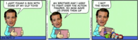 I'm never topping this. Pack it up, Ted Cruz memes are over.: 1 JUST FOUND A BOX WITH  SOME OF MY OLD TOYS!  MY BROTHER AND 1 USED  TO FIGHT OVER THE ACTION  FIGURES, SO MOM MADE  5 DIVIDE THEM UP  I GOT  THE HEADS I'm never topping this. Pack it up, Ted Cruz memes are over.