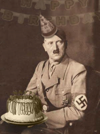 Happy Birthday Hitler! Sorry for the late celebration. - Pajota: Happy Birthday Hitler! Sorry for the late celebration. - Pajota