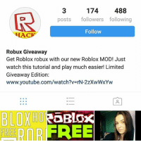 174 488 Posts Followers Following Follow Hac Robux Giveaway Get