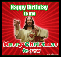 merry christmas meme: Happy Birthday  to me  Merry Christmas  to  meredo, com