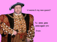 Happy Valentine's Day from Episcopal Church Memes!: U wanna b my new queen?  To: anne jane  you  from Happy Valentine's Day from Episcopal Church Memes!