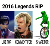 Can this year be over already?: 2016 Legends RIP  LIKE FOR COMMENT FOR SHAREFOR Can this year be over already?