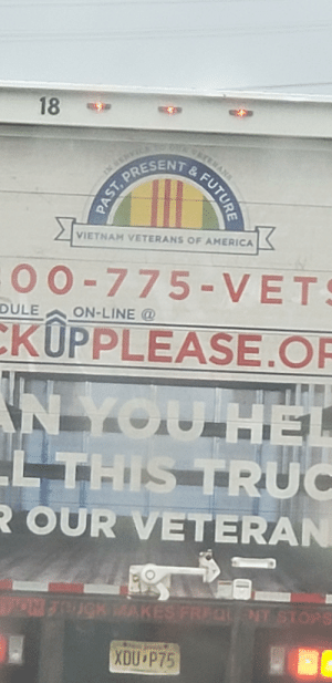 Future Vietnam veterans? Are we expecting a Vietnam war 2.0?: 18  ERAN  VIETNAM VETERANS OF AMERICA  -O0-775-VETS  ON-LINE@  DULE  KUPPLEASE.OF  N YOU HEL  LTHIS TRUC  R OUR VETERAN  NT STOPS  NON 7DCKAKES FREQ  XDU P75  PAST, PRESENT& FUTURE Future Vietnam veterans? Are we expecting a Vietnam war 2.0?