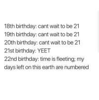 Truee 😔😔😂😂 🔥 Follow Us 👉 @latinoswithattitude 🔥 latinosbelike latinasbelike latinoproblems mexicansbelike mexican mexicanproblems hispanicsbelike hispanic hispanicproblems latina latinas latino latinos hispanicsbelike: 18th birthday: cant wait to be 21  19th birthday: cant wait to be 21  20th birthday: cant wait to be 21  21st birthday: YEET  22nd birthday: time is fleeting; my  days left on this earth are numbered Truee 😔😔😂😂 🔥 Follow Us 👉 @latinoswithattitude 🔥 latinosbelike latinasbelike latinoproblems mexicansbelike mexican mexicanproblems hispanicsbelike hispanic hispanicproblems latina latinas latino latinos hispanicsbelike