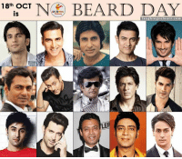 Beard, Celebrated, and Indianpeoplefacebook: 18th OCT Ne2 BEARD DAY  laugh in  colours com Celebrating No Beard Day.. ;)