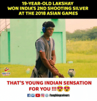 Asian, Congratulations, and Games: 19-YEAR-OLD LAKSHAY  WON INDIA'S 2ND SHOOTING SILVER  AT THE 2018 ASIAN GAMES  LAUGHING  THAT'S YOUNG INDIAN SENSATION  FOR YOU!!  C D ( 回 /laughingcolours Congratulations To #LakshaySheoran 🇮🇳️ :) #AsianGames2018