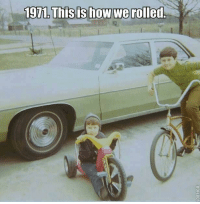 Simpler times... I miss those times!: 1971. This is how we rolled Simpler times... I miss those times!