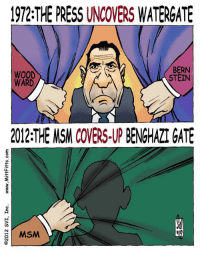 Covers, Death, and Guess: 1972:THE PRESS UNCOVERS WATERGATE  WOOD  WARD  BERN  STEIN  2012THE MSM COVERS-UP BENGHAZI GATE  MSM <p>Fun Fact: Only one of these scandals resulted in death. Can you guess?</p>