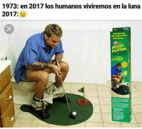 Game, Golf, and Time: 1973: en 2017 los humanos viviremos en la luna  2017:  The Tollet-Time  Golf Game.  POTTY  PUPTER  Sus (By yisus.on)
