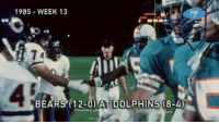 Memes, Sunday, and Back: 1985 WEEK 13  FBF  All .@DanMarino's @MiamiDolphins offense = Unstoppable force.  That @ChicagoBears defense = Immovable object.   This is what happened when two powerhouses collided back in 1985. 😲(via @nflthrowback) #FBF   📺: #CHIvsMIA -- Sunday 1PM ET on FOX https://t.co/Swdh95GZmH