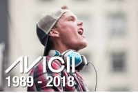 "Dank, Life, and Live: 1989-20 ""One day you leave this world behind, so live a life you will remember."" R.I.P. Avicii."