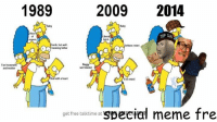 The evolution of comedy -Kat: 1989  2009  2014  TOP GNA  Dumba but well.  meaning father  Fun housewife  wet blanket  and mother  Brat with heart  Evil retard  get free talktime at  special meme fre The evolution of comedy -Kat