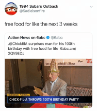 @sadieisonfire: 1994 Subaru Outback  @Sadieisonfire  free food for like the next 3 weeks  Action News on 6abc@6abc  @ChickfilA surprises man for his 100th  birthday with free food for life 6abc.cm/  2QV9EDJ  Hap  For Bi  Love,yat Chick-fil-A Oldsmar  OLDSMAR, FLORIDA  CHICK-FIL-A THROWS 10OTH BIRTHDAY PARTY @sadieisonfire